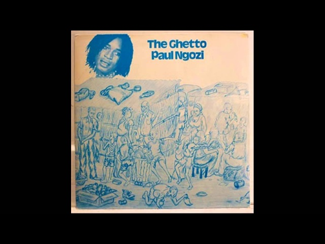 Paul Ngozi - The Ghetto (Psychedelic Rock, Zambia, 1977) (FULL RELEASE)