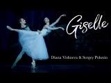 Giselle - Sergey Polunin &amp Diana Vishneva (Жизель Полунин Вишнева)