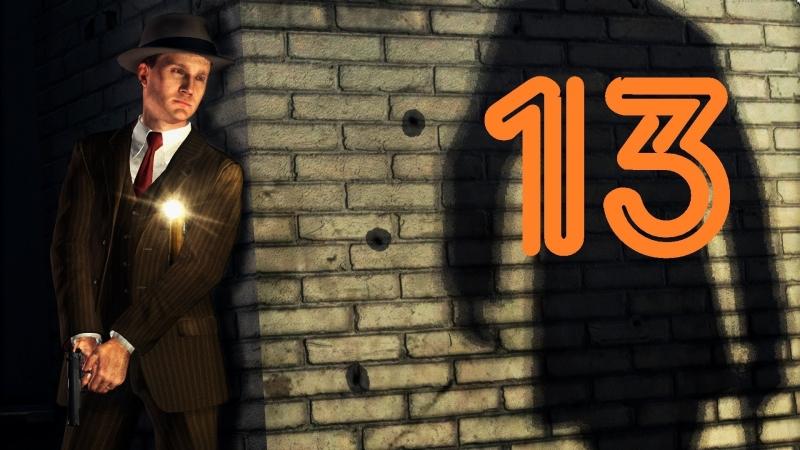[Faleot] L.A. Noire Прохождение Отдел убийств дело 3 Часть 2