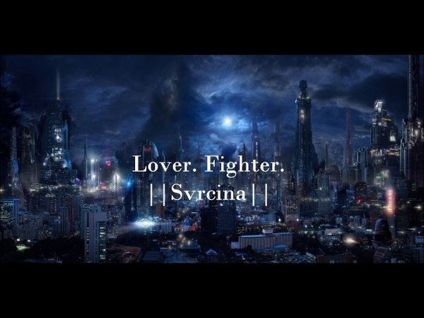 SVRCINA - Lover. Fighter. (Lyrics)