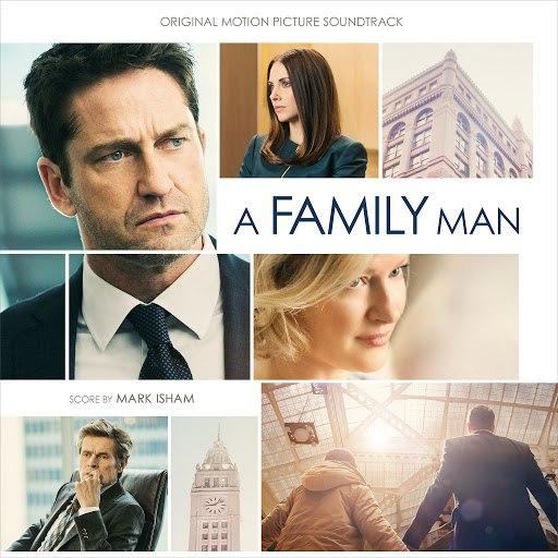 Mark Isham альбом A Family Man (Original Motion Picture Soundtrack)