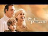 Заплати другому Pay It Forward (2000)