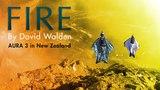 FIRE By David Walden - AURA 3 in New Zealand