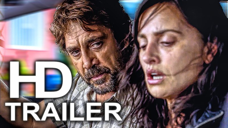 EVERYBODY KNOWS Official Trailer 1 NEW (2018) Penelope Cruz, Javier Bardem Drama Movie HD