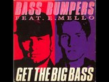 Bass Bumpers - The M.E.L.L.O.
