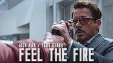 Tony StarkIron Man Feel the Fire