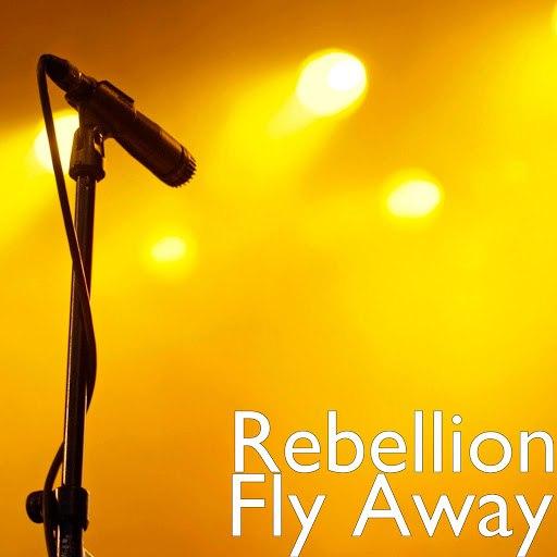 Rebellion альбом Fly Away