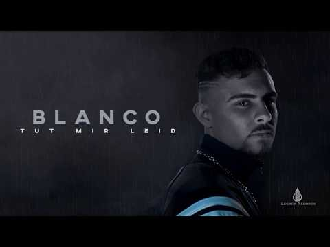BLANCO TUT MIR LEID Official Lyric Video
