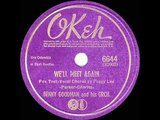 1942 HITS ARCHIVE Well Meet Again - Benny Goodman (Peggy Lee, vocal)