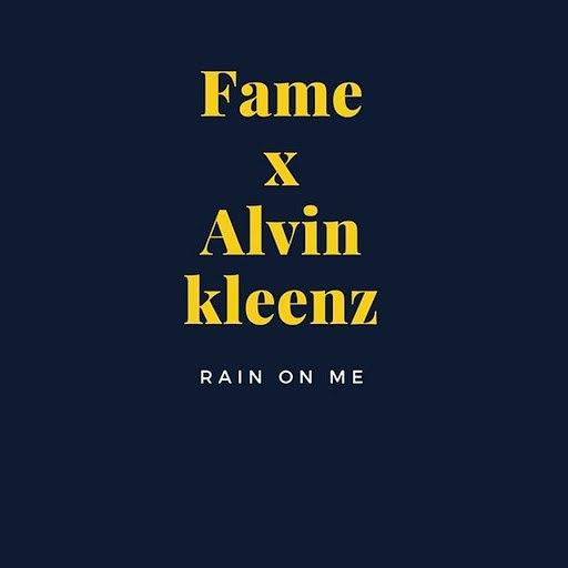 Fame альбом Rain on Me (feat. Alvin Kleenz)