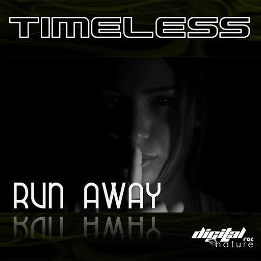 Timeless альбом Timeless - Run Away EP
