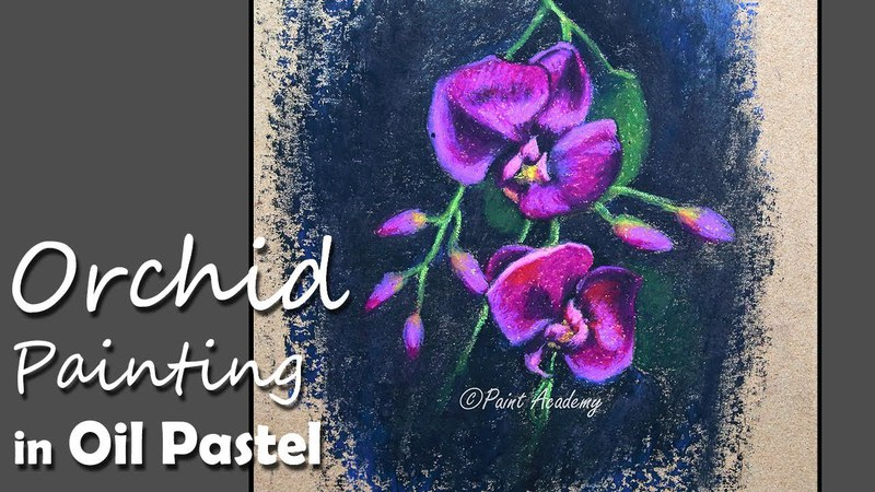 How to Paint Orchid Flower in Oil Pastel | step by step