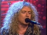 Robert Plant --Tonight Show 1993 (I Believe Tall Cool One)