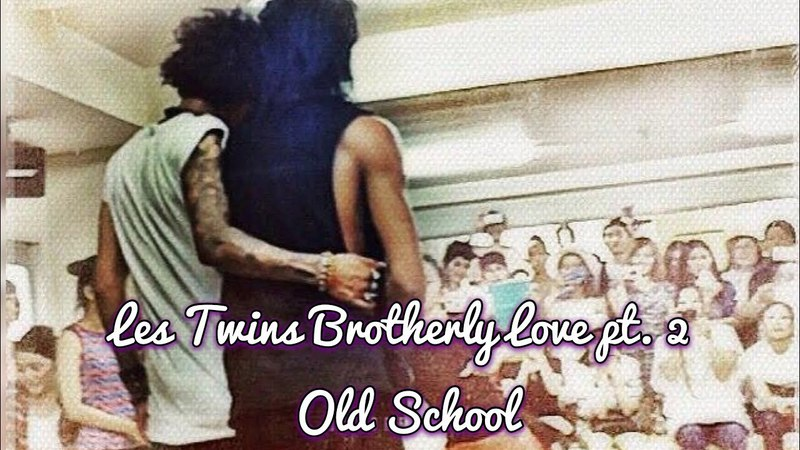 Les Twins Brotherly Love pt. 2 | Old School