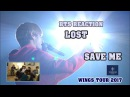 ENG/VIET SUB BTS Reaction LOST SAVE ME - WINGS TOUR 2017
