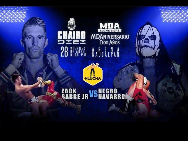 Zack Sabre Jr. vs Negro Navarro, Chairo 10 - MDA 2 (Lucha Completa)