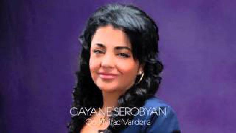 Gayane Serobyan - Qo Nvirac Vardere