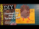 Lets Make it POP! Thanksgiving Pop-up Turkey Card