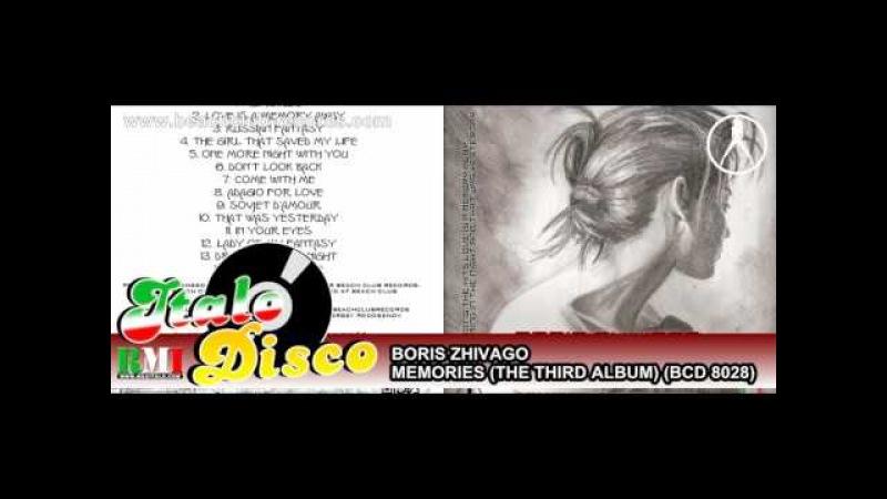 BORIS ZHIVAGO - MEMORIES (THE THIRD ALBUM) (BCD 8028)
