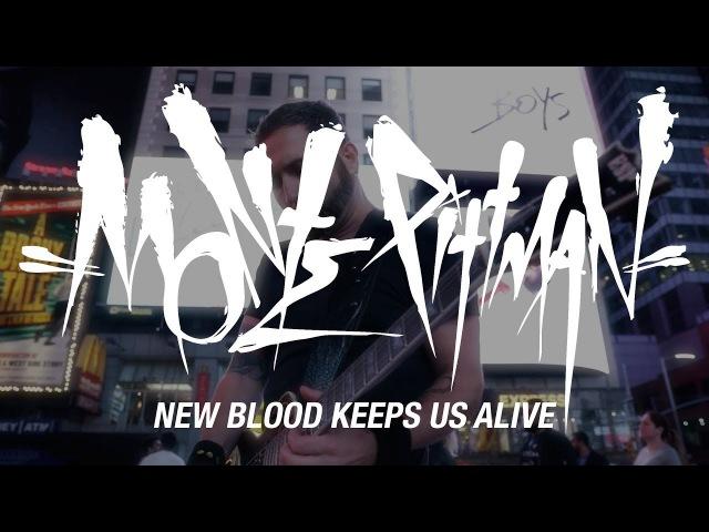 Monte Pittman - New Blood Keeps Us Alive