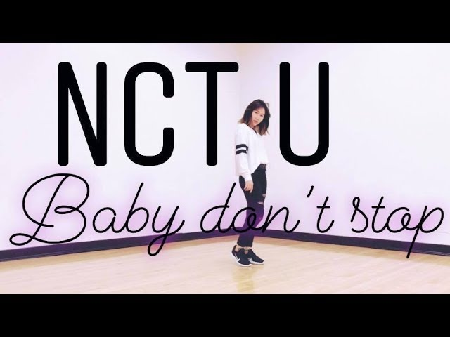 NCT U (엔시티 유) ❤ Baby Don't Stop_Dance Cover