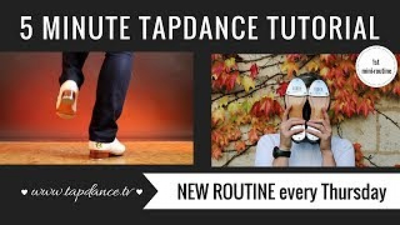 Tap Dance Tutorial - 1st mini-routine - 5 minutes