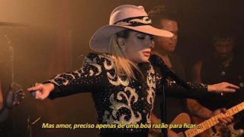 Lady Gaga - Million Reasons (Legendado/Tradução PT-BR)