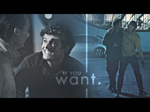 Troy Nick | If you want [3x14]