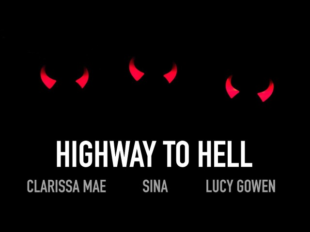Highway To Hell (AC/DC Cover), Sina feat Clarissa Mae Lucy Gowen