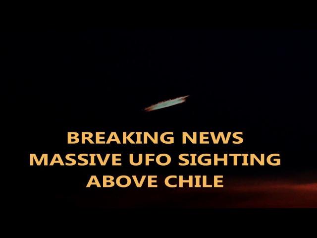 Massive Ufo Sighting Above Chile January 2018 Video