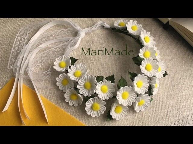 Kanzashi Flower Crown Hair Wreath DIY Канзаши Цветы МК Венок Ромашки