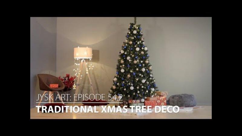 JYSKart Episode 54.2: Traditional Xmas Tree Deco