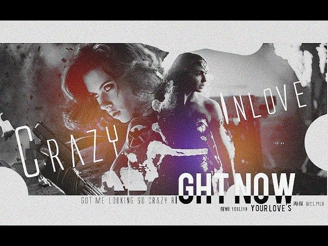 Wonder Woman Black Widow    Crazy In Love (Diana Prince Natasha Romanoff)
