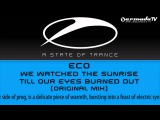 Eco - We Watched The Sunrise Till Our Eyes Burned Out (Original Mix)