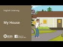 Learn English Listening | Beginner: Lesson 5. My House