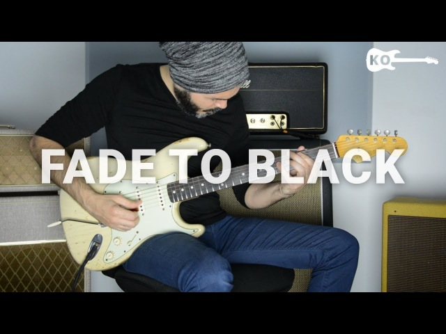 Metallica Fade to Black Electric Guitar Cover by Kfir Ochaion