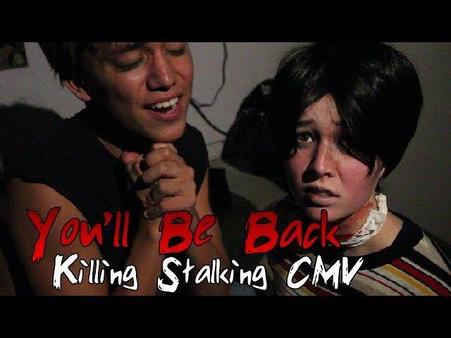 You'll Be Back   Killing Stalking CMV
