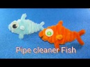 How to Make a Pipecleaner Fish