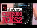 REVIEW CDJ2000-NXS2. ¿Qué novedades tiene