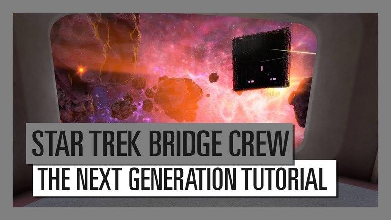 STAR TREK BRIDGE CREW: THE NEXT GENERATION TUTORIAL