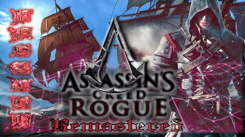 Assassins Creed® Rogue Remastered Sequenza 2 Fort Baie Rouge Gameplay PS4