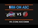 NBA   Cavaliers VS Trail Blazers