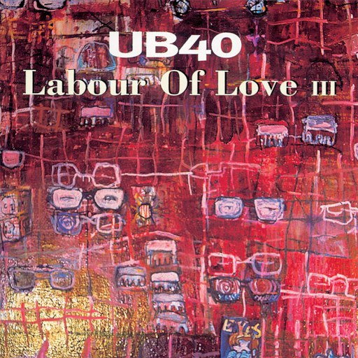 UB40 альбом Labour Of Love III