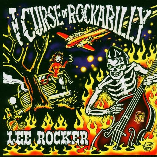 Lee Rocker альбом The Curse Of Rockabilly