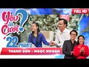 Cô gái bật khóc vì chàng trai chia tay...ngay trên truyền hình | Thanh Sơn - Ngọc Ngoãn | YLC 22 😢