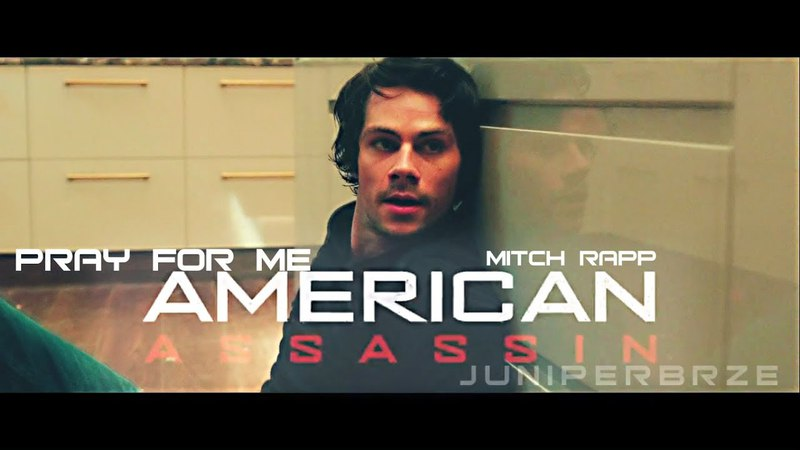 MITCH RAPP | PRAY FOR ME | American Assassin