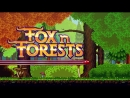 FOX n FORESTS – Launch Trailer ¦ PS4