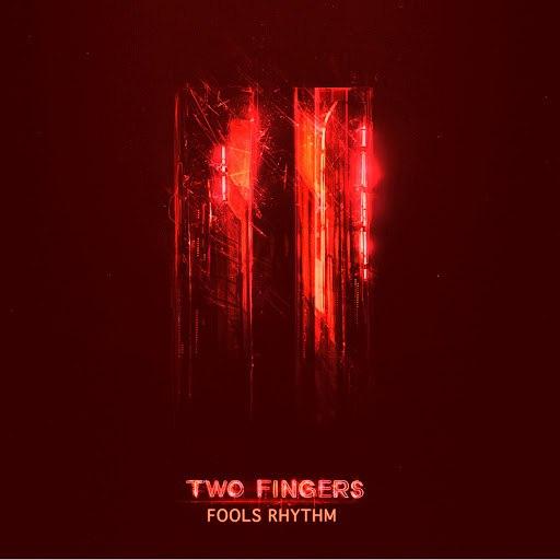 Two Fingers альбом Fools Rhythm