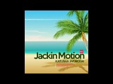 Music By Katusha Svoboda - Jackin Motion #072