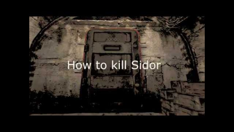 S.T.A.L.K.E.R. - How to kill Sidorovich and the barman